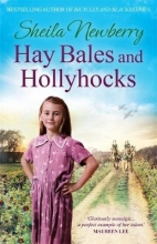 Newberry, Sheila Hay Bales and Hollyhocks