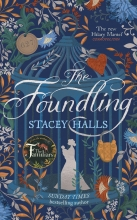 Lucy Rose Cartwright Stacey Halls    Patrick Knowles, The Foundling