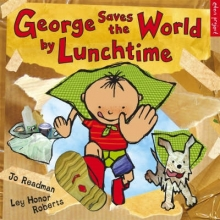 Readman, Jo George Saves the World by Lunchtime