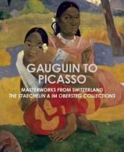 Gauguin to Picasso, Masterworks from Switzerland