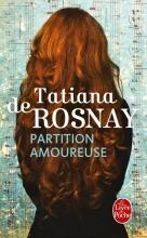 Tatiana de Rosnay Partition amoureuse