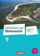 Cornetz, Elke,   Koullen, Reinhold,   Hecht, Wolfgang Schlüssel zur Mathematik 9. Schuljahr. Schülerbuch Differenzierende Ausgabe Niedersachsen
