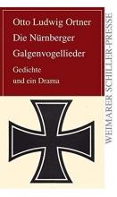 Ortner, Otto Ludwig Die Nürnberger Galgenvogellieder