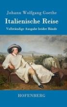 Johann Wolfgang Goethe Italienische Reise