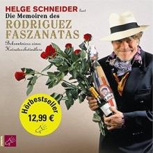 Schneider, Helge Die Memoiren des Rodriguez Faszanatas (Hörbestseller)