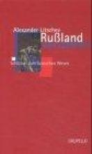 Litschev, Alexander Rußland verstehen
