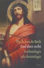 A. van de Beek , God doet recht