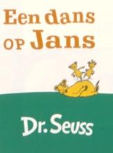 Seuss Dr. Seuss : Een dans op Jans