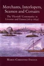 M.-C. Engels , Merchants, interlopers, seamen and corsairs