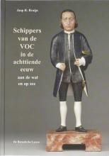 J.R. Bruijn , Schippers van de VOC in de achttiende eeuw