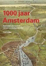 Fred Feddes , 1000 jaar Amsterdam