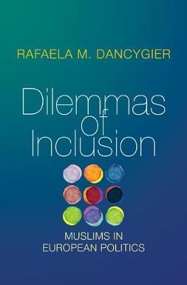 Rafaela M. Dancygier,Dilemmas of Inclusion
