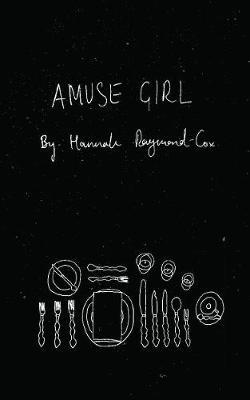 Hannah Raymond-Cox,Amuse Girl