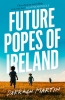 Martin Darragh, Future Popes of Ireland