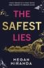 Miranda Megan, Safest Lies