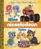 , Nine Nickelodeon Tales