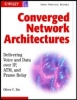 Ibe, Oliver C., Converged Network Architectures