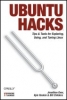 Kyle Rankin, et al, ,Ubuntu Hacks