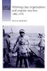 Susan Barton, Working-Class Organisations and Popular Tourism, 1840-1970