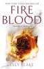 Blake Elly, Fire Blood