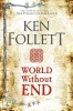 <b>Follett Ken</b>,World Without End