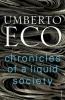 Umberto Eco, Chronicles of a Liquid Society