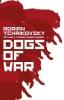 Tchaikovsky Adrian, Dogs of War