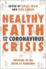 Kate Wharton NT Wright    Luke Cawley    Krish Kandiah, Healthy Faith and the Coronavirus Crisis