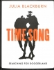 Blackburn Julia, Time Song