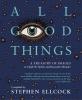 Stephen Ellcock, All Good Things