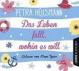 Hülsmann, Petra, Das Leben f?llt, wohin es will