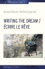 , Writing the Dream. ?crire le r?ve
