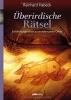 Habeck, Reinhard, Überirdische Rätsel