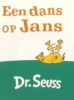 Seuss, Een dans op Jans