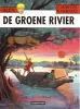 <b>Jacques Martin</b>,Alex de groene rivier