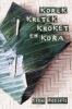 <b>Kork, krtk, kroket en kora</b>,ongewone Indische smulverhalen in n boengkoes