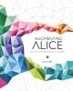 Galit  Ariel, Augmenting Alice