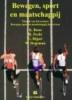 K. Boon. R. Pecht, G. Rijper, W. Stegeman, Bewegen, sport en maatschappij