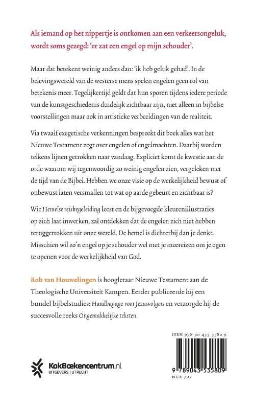 Rob van Houwelingen,Hemelse reisbegeleiding