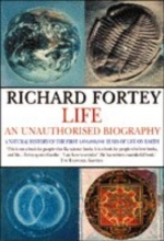 Richard A. Fortey Life: an Unauthorized Biography