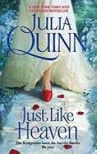 Quinn, Julia Just Like Heaven