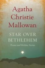 Christie, Agatha Star Over Bethlehem