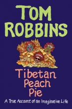 Robbins, Tom Tibetan Peach Pie