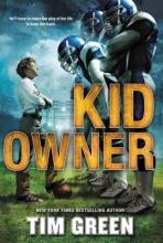 Green, Tim Kid Owner