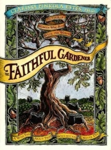 Estes, Clarissa Pinkola Faithful Gardener