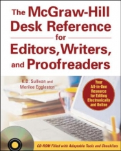 K. D. Sullivan,   Merilee Eggleston The McGraw-Hill Desk Reference for Editors, Writers, and Proofreaders(Book + CD-Rom)