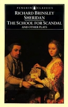 Sheridan, Richard Brinsley The School for Scandal and Other Plays