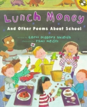 Shields, Carol Diggory Lunch Money and Other Poems About School