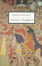 Undset, Sigrid Gunnar`s Daughter