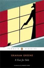 Greene, Graham A Gun for Sale